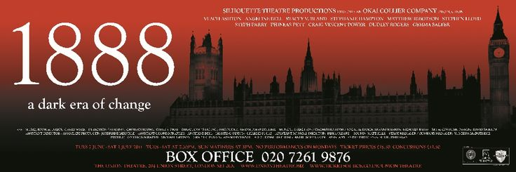 1888 - Directed and Produced by Omar F. Okai and Simon James Collier -- The Union Theatre, London