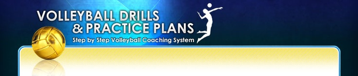 Pre-Designed Drills & Practice Plans For Coaching Girls Volleyball!