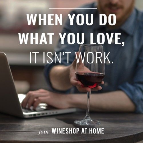 I love running my own wine business. Ask me about WineShop At Home today! #askmeaboutwine http://wsah.org/bgk