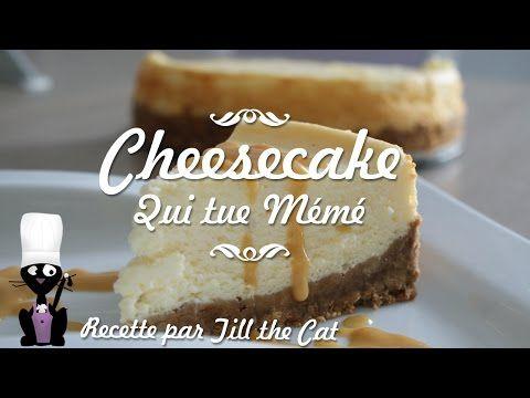 Recette du Cheesecake qui tue Mémé |