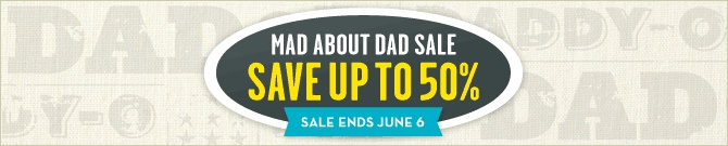 Father's Day Sale Save up to 50%