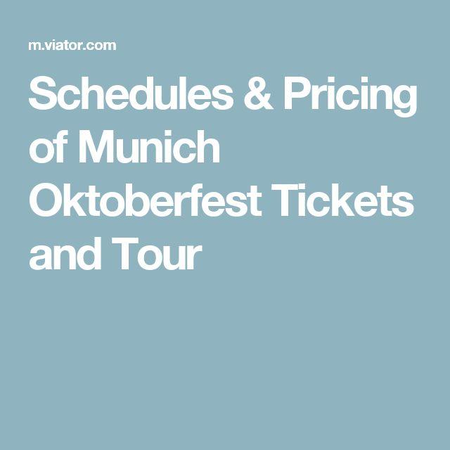 Schedules & Pricing of Munich Oktoberfest Tickets and Tour