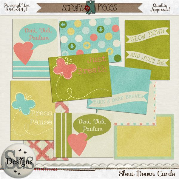 Slow Down Cards #SusDesigns #DigiScrap #Scrapbook #ScrapsNPieces
