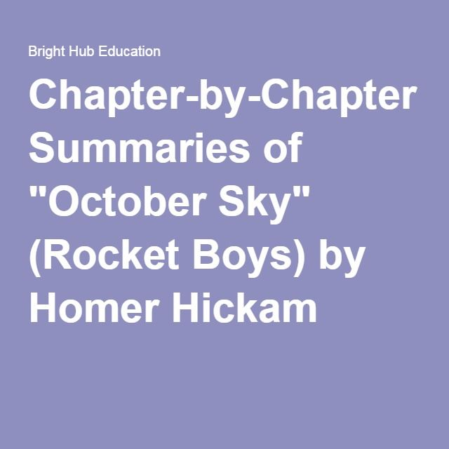summary of october sky October sky questions and answers - discover the enotescom community of teachers, mentors and students just like you that can answer any question you might have on october sky.