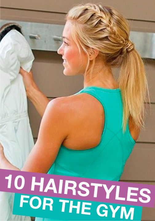 Check out these hairstyles so you can still look perfect even while you're at the gym!