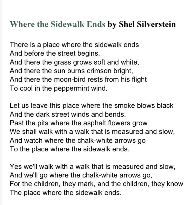 analysis on where the sidewalk ends by shel silverstein Free essay: bersche 1 ethan bersche mr wright eng4u march 20, 2015 where does the sidewalk end an analysis of where the sidewalk ends by shel silverstein.