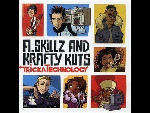 A. Skillz & Krafty Kuts - Tricka Technology - hits you