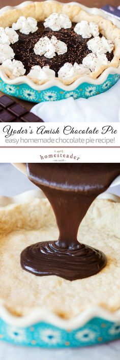 Easy old-fashioned chocolate pie recipe straight from grandma's kitchen- Yoder's Amish Chocolate Pie! Melts in your mouth, totally the best homemade recipe you can do for your family! Check us out at #iamhomesteader for more healthy homemade cooking and homesteading recipes you can do at home. #healthyliving #Homestead #homesteading