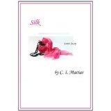 Silk (Kindle Edition)By C. I. Macias