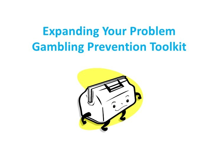 Expanding Your Problem Gambling Prevention Toolkit by problemgamblingprevention, via Slideshare
