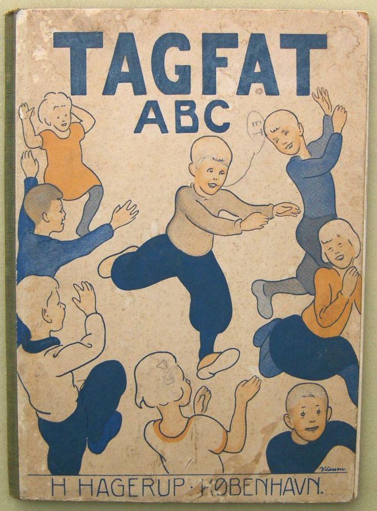 Tagfat ABC   Hans Kyrre, illustrationer Valdemar Larsen. H Hagerup København 1932.