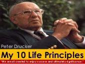 Peter Drucker : My 10 Life Principles