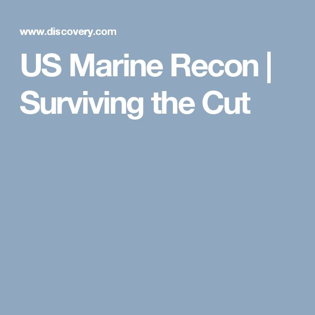 US Marine Recon | Surviving the Cut