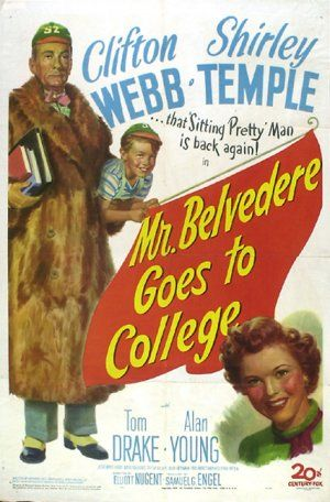 Mr. Belvedere Goes to College (1949)- Clifton Webb returns as renaissance man Lynn Belvedere who decides to earn a four-year degree in one year. The uptight Belvedere is a fish-out-of-water as campus shenanigans try his patience. Shirley Temple and Tom Drake are on hand as well.