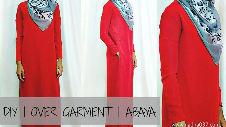 DIY | Easy | Overgarment |  Abaya NOTE from me... use your  hand or  balled fist to get the sleeve measurement, NOT your wrist, or you wont be able to put your hand through it