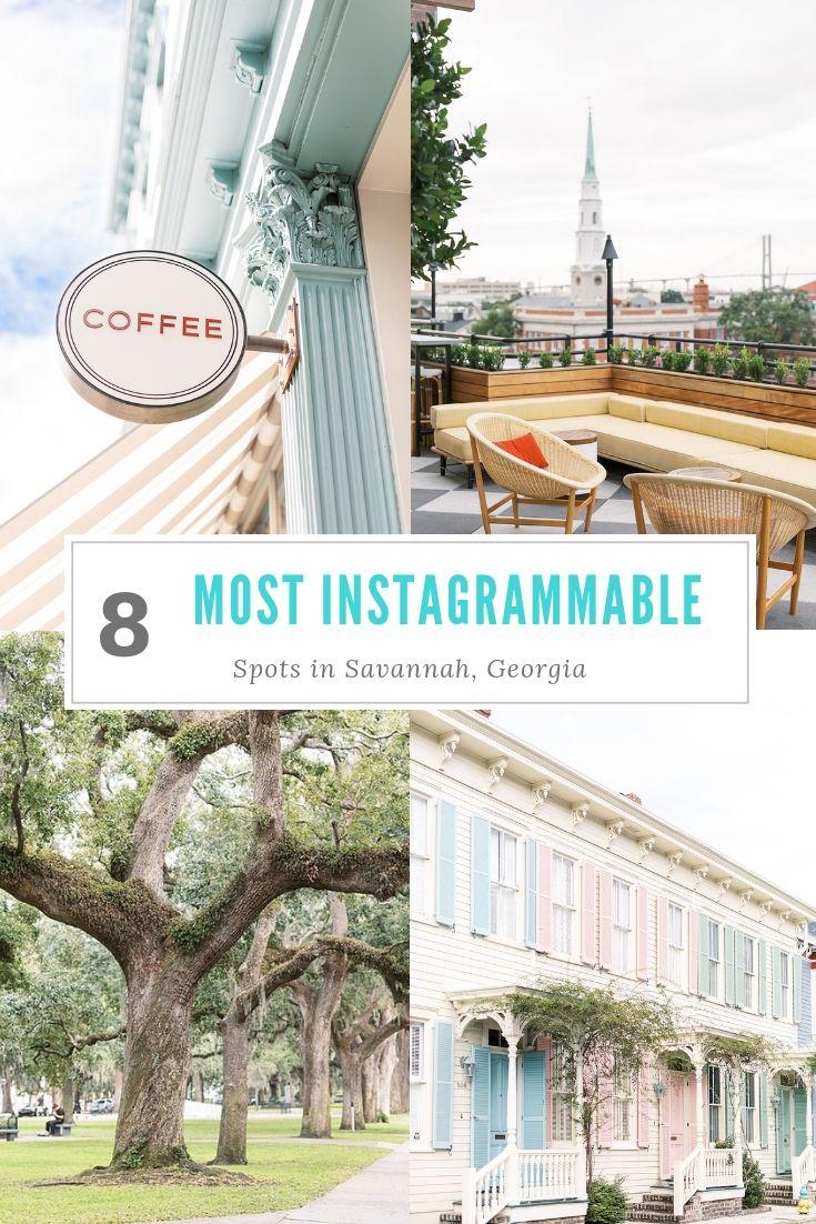 8 Insta Worthy Spots In Savannah Savannah Chat Need A Vacation Travel Goals