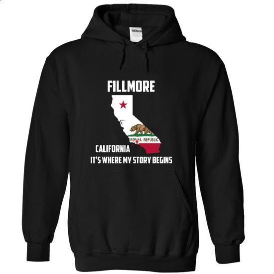 Fillmore California Its Where My Story Begins - tshirt design #vintage tshirt #tshirt redo
