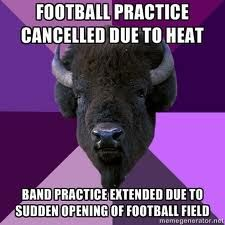 so true you have know idea how hard marching band works