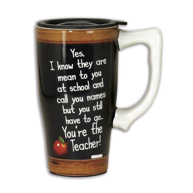Teacher Coffee Mugs You 39 Re The Teacher Travel Mug