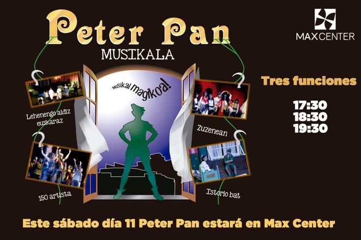 Este sábado día 11 no te puedes perder la actuación del Musical de Peter Pan en Max Center El grupo que va a realizar la actuación es Bergarako Musika Eskola. ¡Os esperamos a todos!