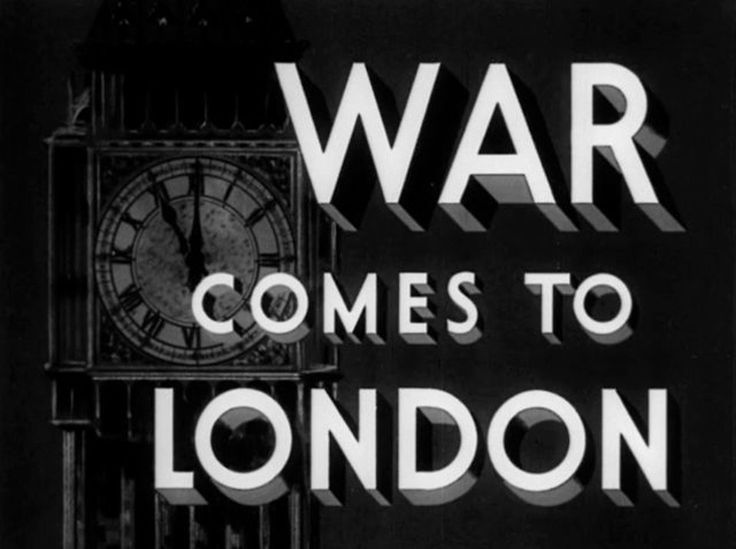 Excellent newsreel film about the start of WWII in Britain - War Comes to London (1940)
