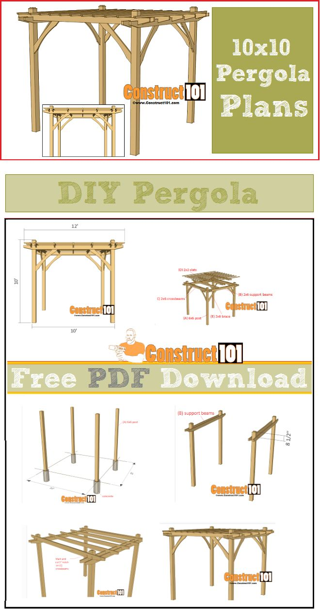 Pergola plans - DIY 10x10 pergola, free PDF download. Plans include step-by-step details, cutting list, and shopping list.                                                                                                                                                                                 More