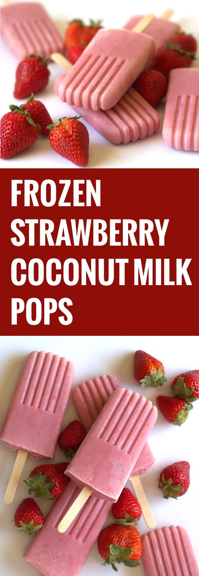 Strawberry Coconut Milk Pops