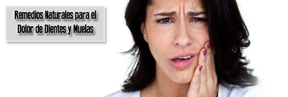 Remedios Naturales para combatir el Dolor de Dientes y Muelas « Remediosnatural.com