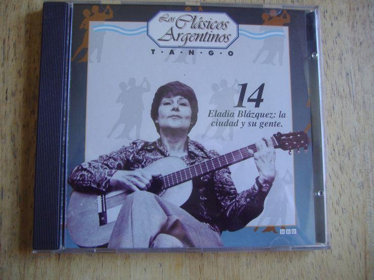 Los Clasicos Argentinos - Tango - Volumen 14 Eladia Blazquez