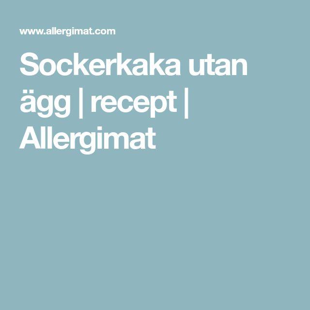 Sockerkaka utan ägg | recept | Allergimat