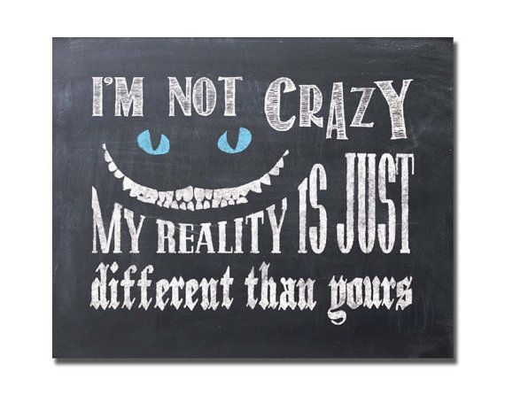 Instant download - Printabe Alice in wonderland chalkboard Poster - I'm not…