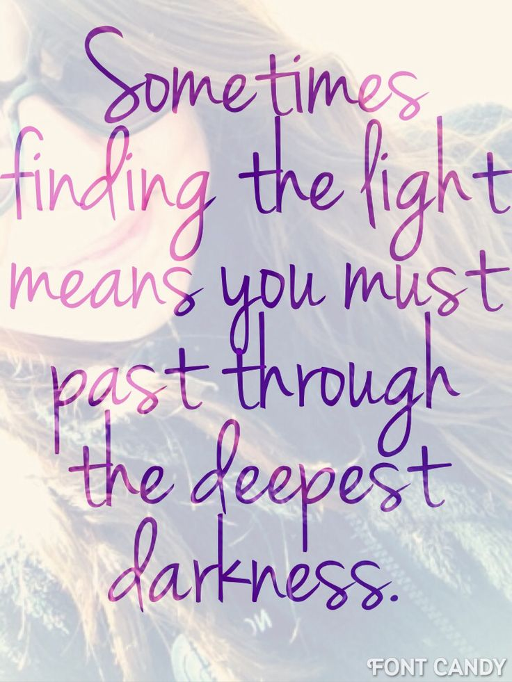 Sometimes finding the light