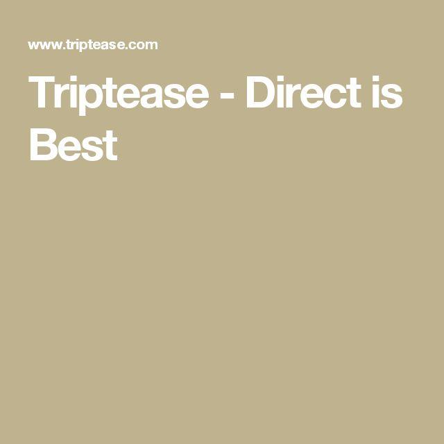 Triptease - Direct is Best