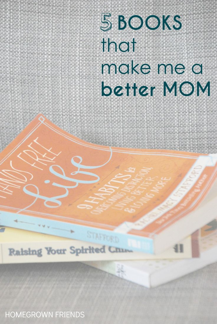 5 Books that Make Me a Better Mom