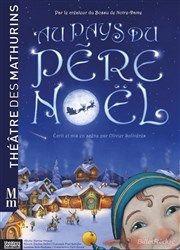 Enfants à partir de 3 ans - Au pays du Père Noël au Théâtre des Mathurins à Paris. http://place-to-be.net/index.php/spectacles/jeunesse/5399-enfants-a-partir-de-3-ans-au-pays-du-pere-noel-au-theatre-des-mathurins-a-paris