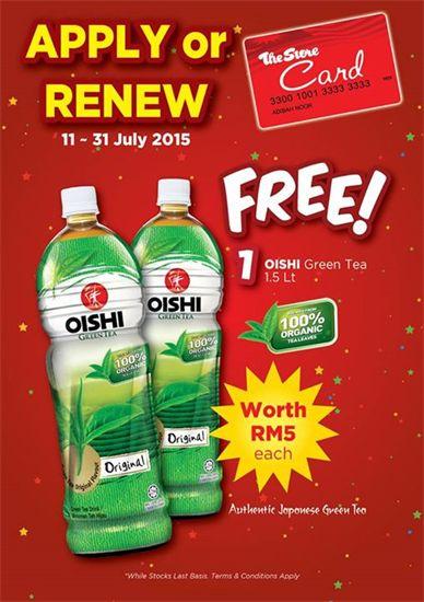 14-31 Jul 2015: The Store Free Oishi Green Tea