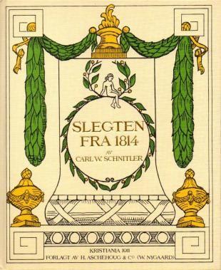 """Slegten fra 1814 - Studier over norsk embedsmandskultur i klassicismens tidsalder 1814-1840"" av Carl W Schnitler (ISBN: 8203161219, 9788203161216)"