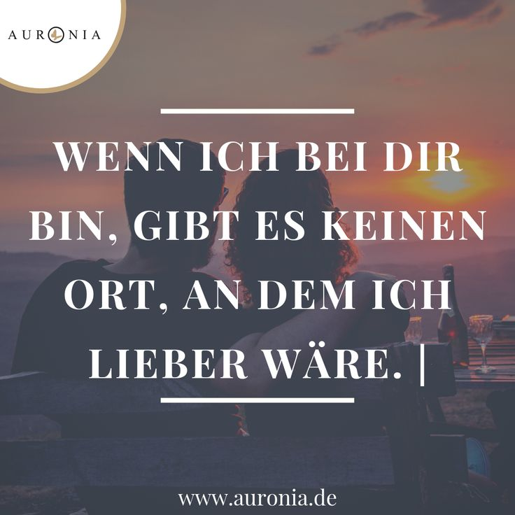 When I am with you, there is no place I would rather be. // sayings | Love | Wedding | Relationship | Nice | Thoughtful | German