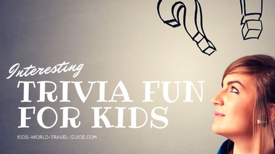 In our quiz with Kids Trivia Questions you will find some amazing facts for kids. With printable questions and answers.