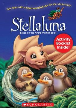 Stellaluna - Scholastic DVD - Review & Giveaway!!!