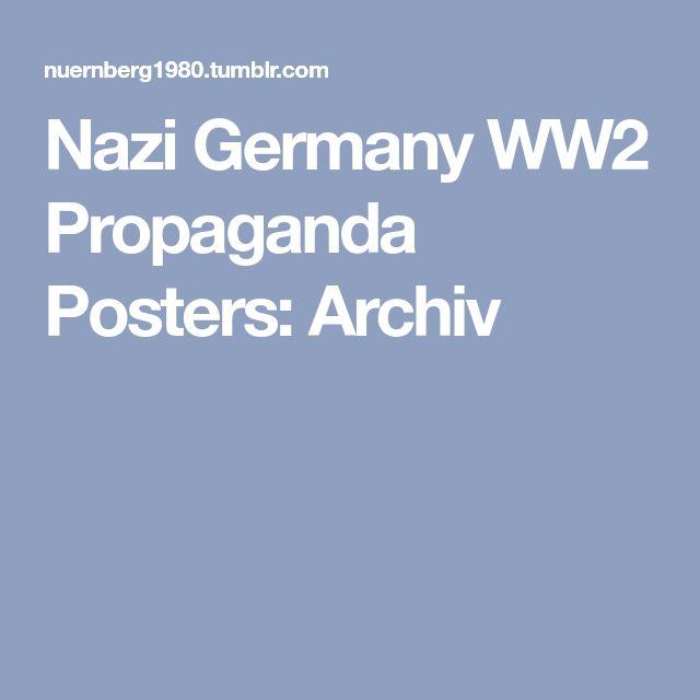 Nazi Germany WW2 Propaganda Posters: Archiv