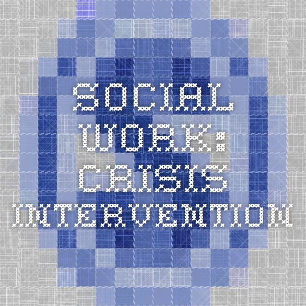 crisis intervention by social workers in It is reasonable to conclude that approximately two-thirds of clients served by social workers benefit in measurable ways outcomes of social work intervention in the context of evidence-based practice brief treatment and crisis intervention , 4(2), 111-121.