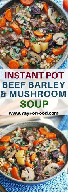 Enjoy this hearty, comforting soup in the wintertime! Full of delicious tender beef, fresh vegetables, and savoury mushrooms. #soup | #instantpot | #pressurecooker | #winterrecipes | #beef | #dinner |#beefbarleysoup | #mushrooms #barley | #easyrecipes | #maindishes