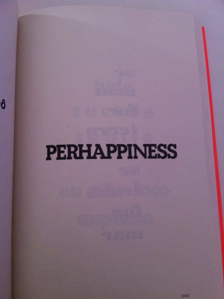 A felicidade, talvez. LEMINSKI, Paulo.