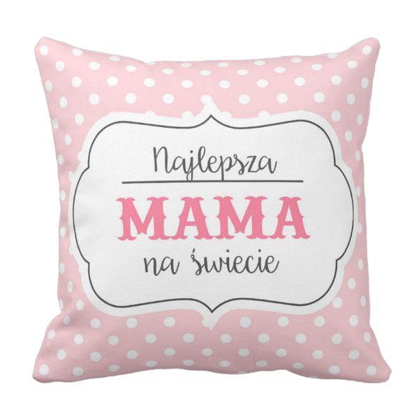 Poduszka Najlepsz MAMA na świecie Dzień Matki pod-6247 | Poduszki \ Dzień Matki Poduszki \ Dzień Matki | Tytuł sklepu zmienisz w dziale MODERACJA \ SEO