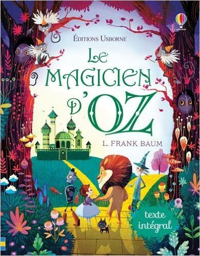 Le magicien d'Oz : un classique à (re)découvrir que je vous recommande chaudement