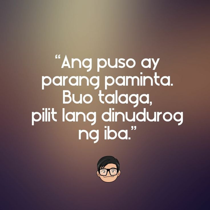 Hugot Funny Love Quotes : ... pulled tagalog tagalog lines pinoy quotes sayings quotes pinoy sayings