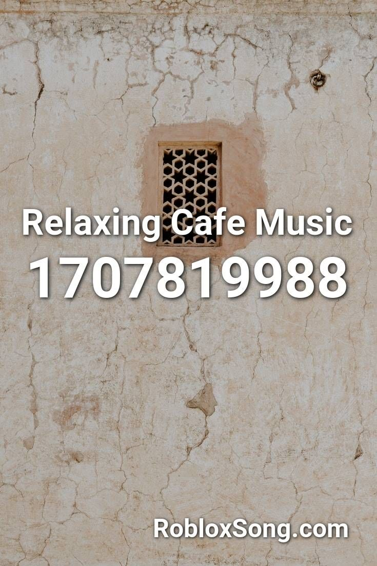 Relaxing Cafe Music Roblox Id Roblox Music Codes In 2020 Vaporwave Roblox Coding