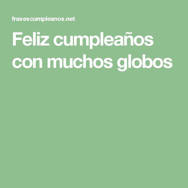 Feliz cumpleaños con muchos globos