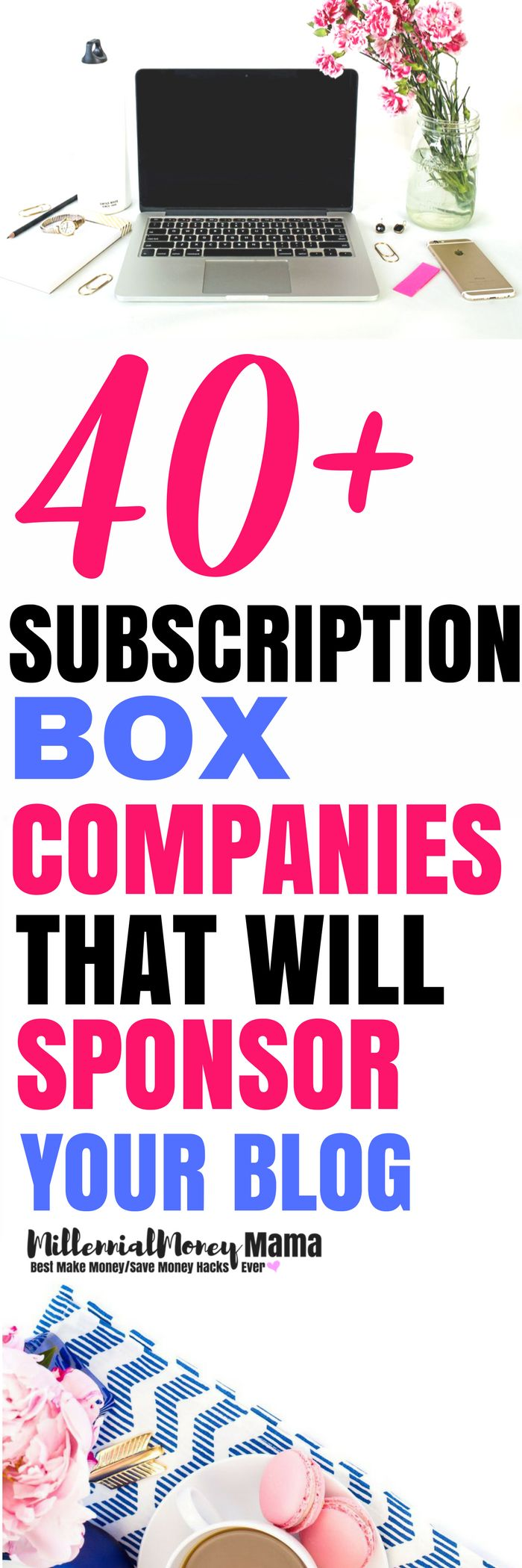 40+ SUBSCRIPTION BOX COMPANIES THAT WILL SPONSOR YOUR BLOG